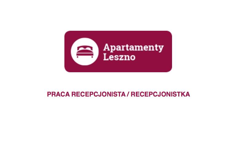 PRACA RECEPCJONISTA / RECEPCJONISTKA